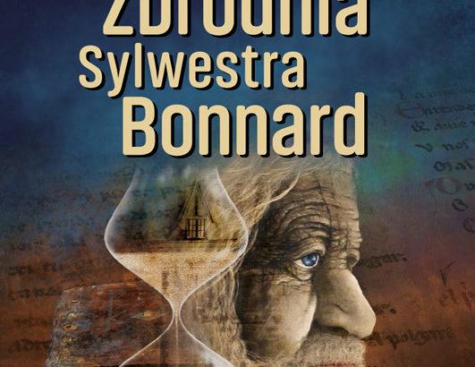 Anatole France, Zbrodnia Sylwestra Bonnard