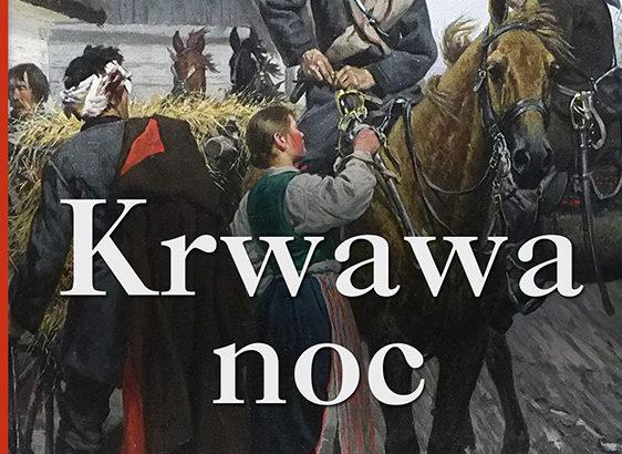 Walery Przyborowski, Krwawa noc