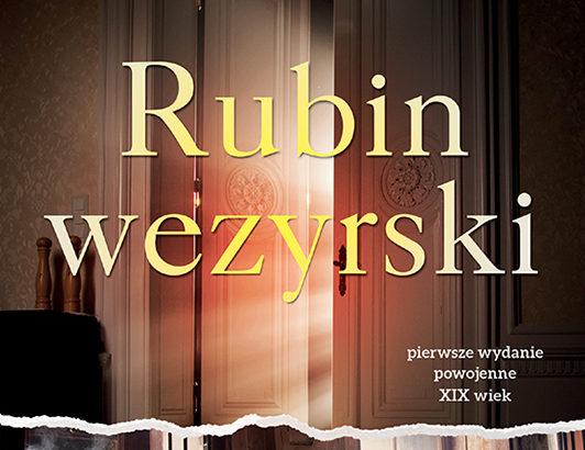 Walery Przyborowski, Rubin wezyrski