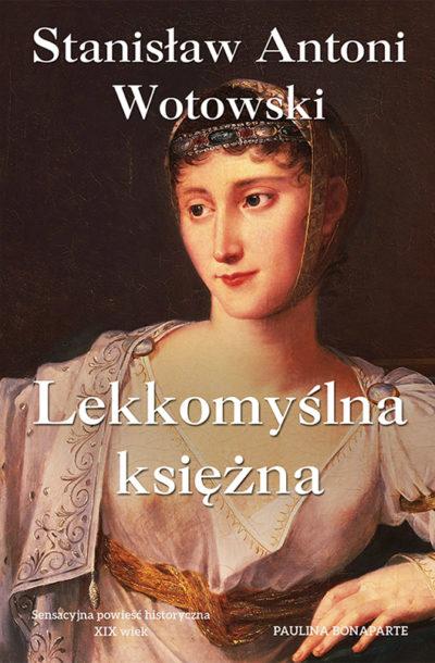 Stanisław Wotowski Lekkomyślna księżna