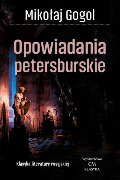 Gogol Opowiadania petersburskie