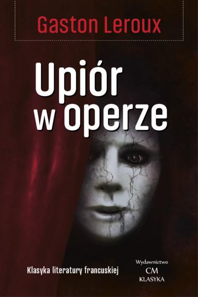 Leroux Upiór w operze