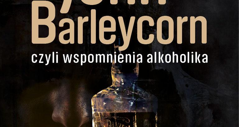 Jack London John Barleycorn